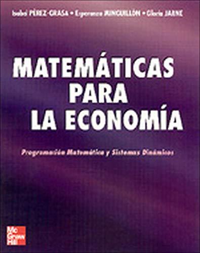 Matem@ticas para Econom{a. Programaci}n matem@tica