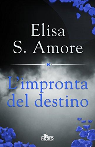 L'impronta del destino (Italian Edition) - Amore Elisa