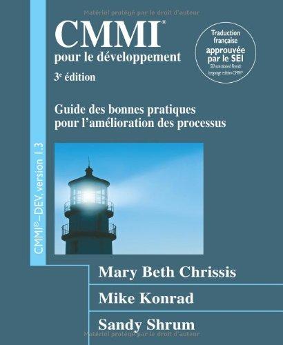 CMMI pour le développement, Version 1.3 par Mary Beth Chrissis