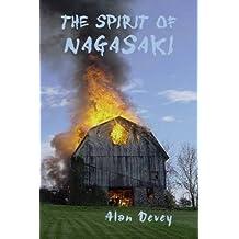 The Spirit Of Nagasaki