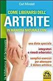 Come liberarsi dell'artrite