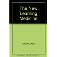 The New Learning Medicine