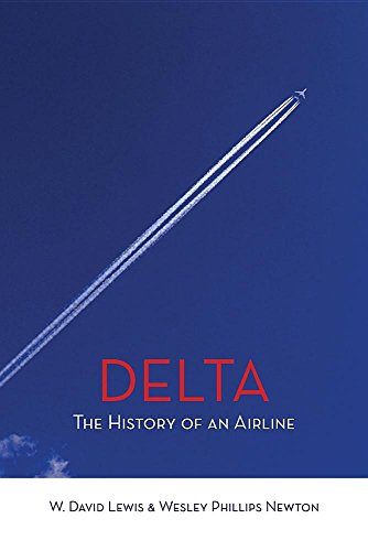 Delta: The History of An Airline por W. David Lewis