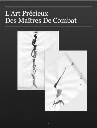 L'art precieux des maitres de combat par Maxime Roche
