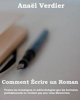 Comment écrire un roman (Devenir Écrivain Simplement t. 1) par [Verdier, Anaël]