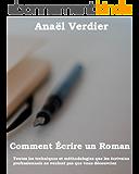 Comment écrire un roman (Devenir Écrivain Simplement t. 1)