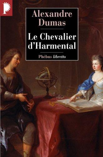 Le chevalier d'Harmental par Alexandre Dumas
