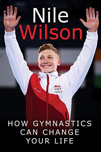 How Gymnastics Can Change Your Life por Nile Wilson