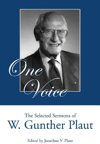 One Voice: The Selected Sermons of W. Gunther Plaut (English Edition)