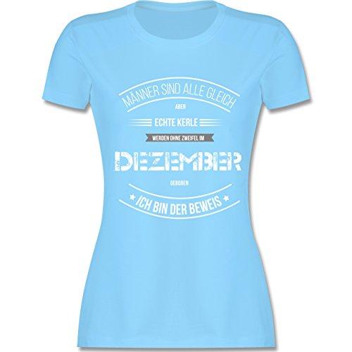 Shirtracer Geburtstag - Echte Kerle Werden IM Dezember Geboren - Damen T-Shirt Rundhals Hellblau