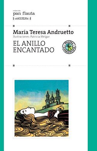 El anillo encantado por María Teresa Andruetto
