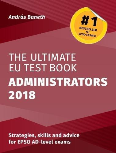 The Ultimate EU Test Book Administrators 2018 por Andras Baneth