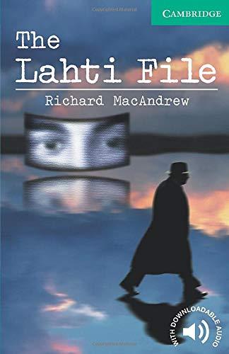 CER3: The Lahti File Level 3 (Cambridge English Readers)