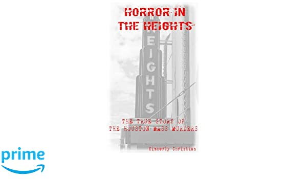 Horror in the Heights: The True Story of The Houston Mass