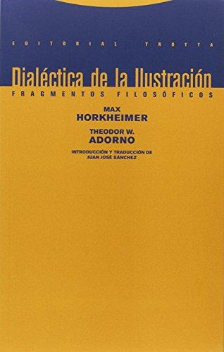 Dialéctica de la Ilustración: Fragmentos filosóficos (Estructuras y procesos. Filosofía)