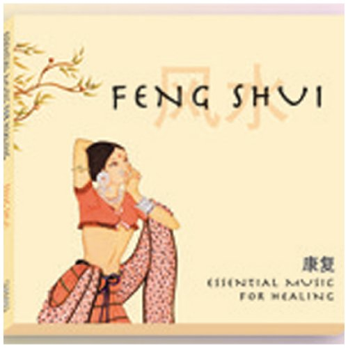 Feng Shui: Essential Music for Healing