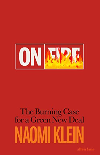 On Fire: The Burning Case for a Green New Deal (English Edition)