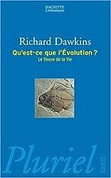 Qu'est-ce que l'évolution ? : Le fleuve de la vie