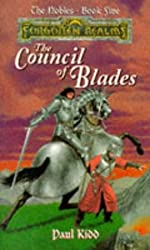 The Council of Blades (Forgotten Realms, The Nobles Series , No. 5) by Paul Kidd (1996-11-04)