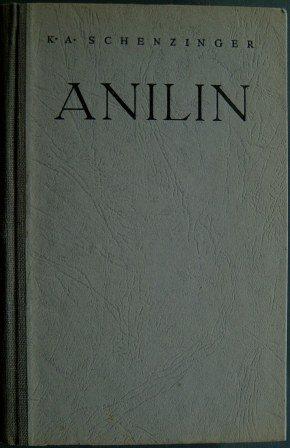 Karl Aloys Schenzinger: Anilin