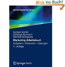 Heribert Meffert (Autor), Christoph Burmann (Autor), Manfred Kirchgeorg (Autor) Neu kaufen:   EUR 29,95 80 Angebote ab EUR 23,50