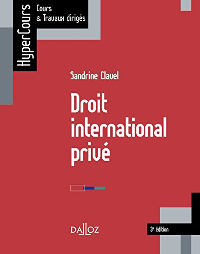 Droit international privé - 3e éd.: HyperCours
