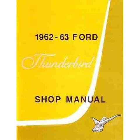 1962-1963 Ford Thunderbird Repair Shop Manual Reprint