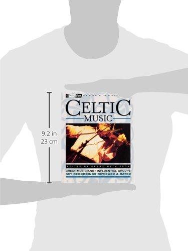Celtic Music: Third Ear - The Essential Listening Companion