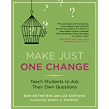 Make Just One Change: Teach Students to Ask Their Own Questions (English Edition)