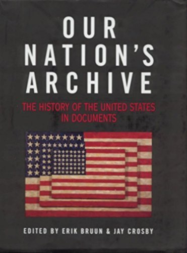 Our Nation's Archive: The History of the United States in Documents (1999-05-01)