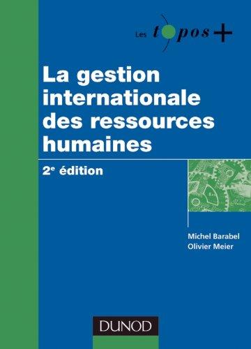 La gestion internationale des ressources humaines - 2e édition par Michel Barabel, Olivier Meier