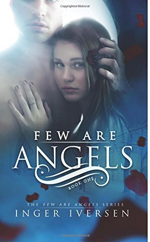 Few Are Angels by Inger Iversen (2015-07-25)