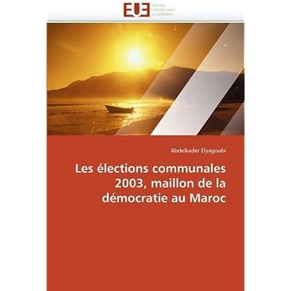 Les élections communales 2003, maillon de la démocratie au maroc