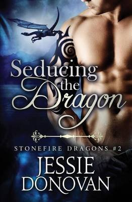 [(Revealing the Dragons (Stonefire Dragons #2.5))] [By (author) Jessie Donovan] published on (March, 2015)