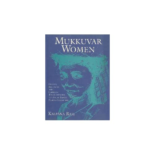 Mukkuvar Women: Gender, Hegemony and Capitalist Transformation in a South Indian Community