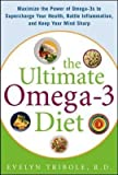 [The Ultimate Omega-3 Diet: Maximize the Power of Omega-3s to Supercharge Your Health, Battle Inflammation, and Keep Your Mind Sharp] (By: Evelyn Tribole) [published: June, 2007]