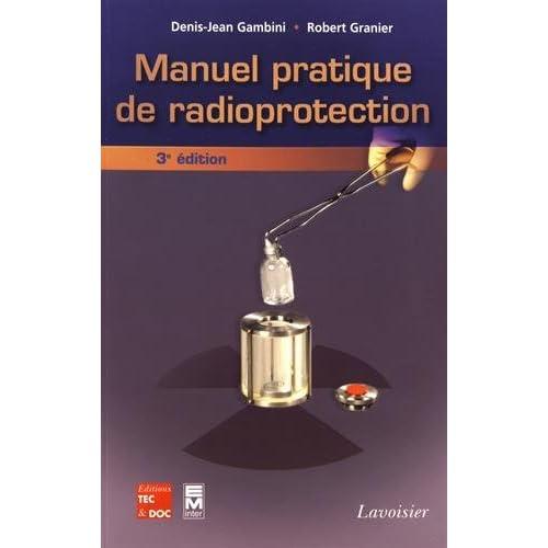 Manuel pratique de radioprotection