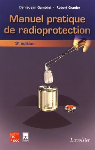 Manuel pratique de radioprotection