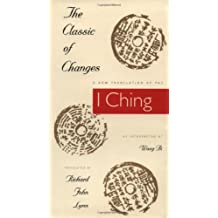 The Classic of Changes: A New Translation of the I Ching as Interpreted by Wang Bi (Translations from the Asian Classics (Hardcover))