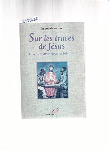 Sur les traces de jesus