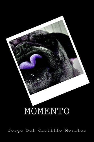 Momento por Jorge Del Castillo Morales