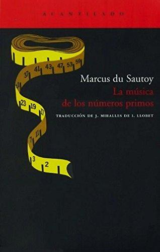 La música de los números primos (El Acantilado) por Marcus Du Sautoy
