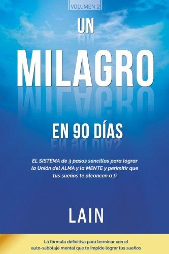 Un Milagro en 90 Dias (La Voz de Tu Alma)