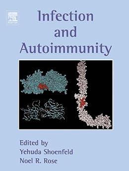 Infection And Autoimmunity por Yehuda Shoenfeld epub