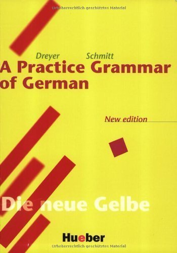 A Practice Grammar of German by Dreyer, Hilke, Schmitt, Richard (2005) Paperback