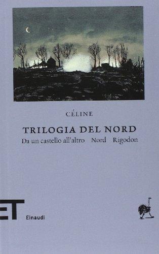 trilogia-del-nord-da-un-castello-allaltro-nord-rigodon