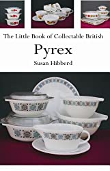 The Little Book of Collectable British Pyrex
