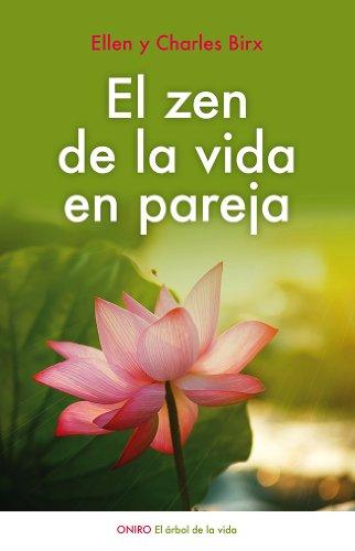 El zen de la vida en pareja (El Árbol de la Vida)