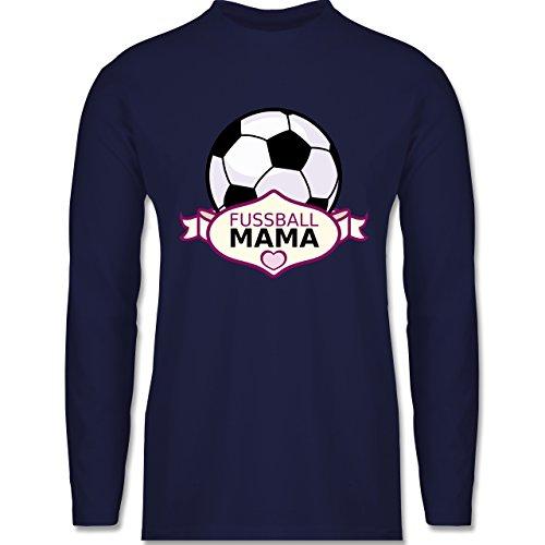 Shirtracer Fußball - Fußball Mama - Herren Langarmshirt Navy Blau