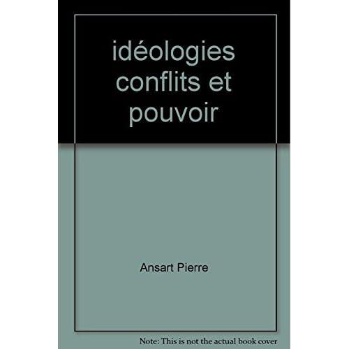 idéologies conflits et pouvoir